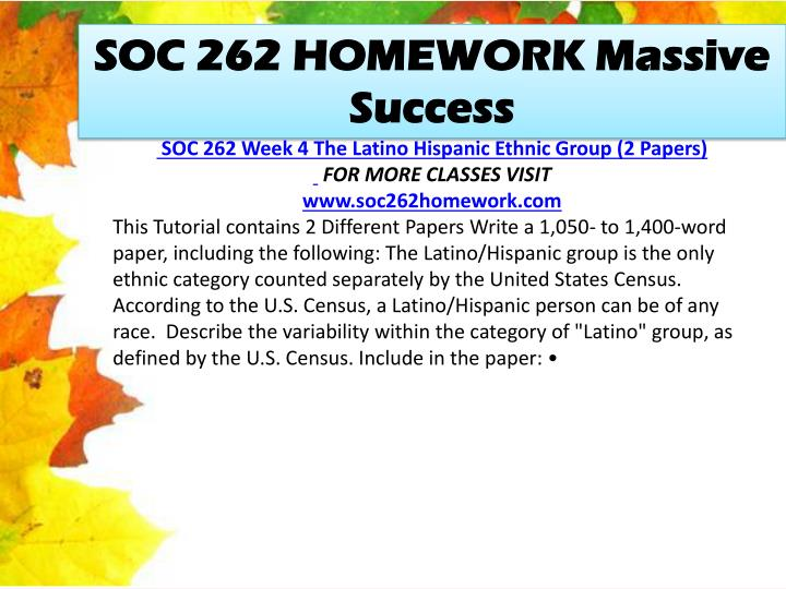 SOC 262 HOMEWORK Massive Success