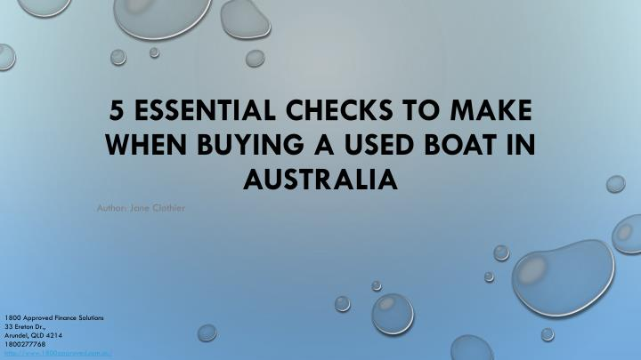 5 essential checks to make when buying a used boat in australia