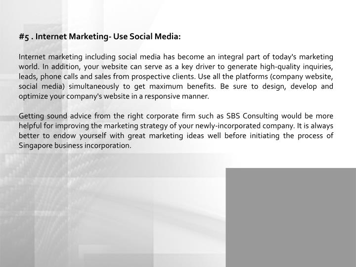#5 . Internet Marketing- Use Social Media: