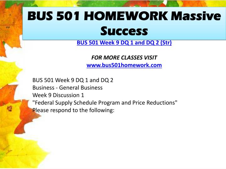 BUS 501 HOMEWORK Massive Success