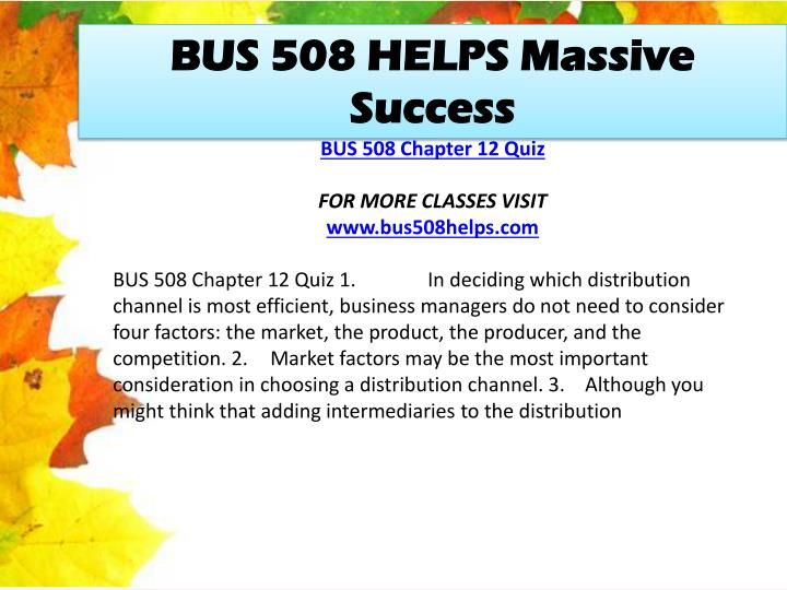 BUS 508 HELPS Massive Success