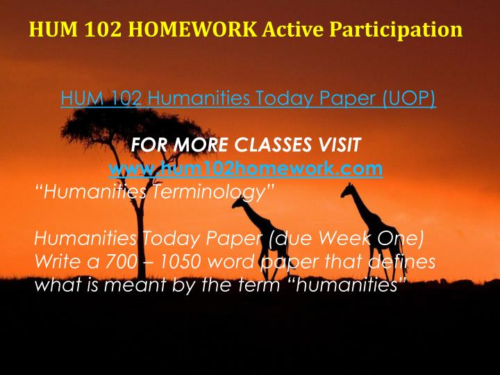 HUM 102 HOMEWORK Active Participation