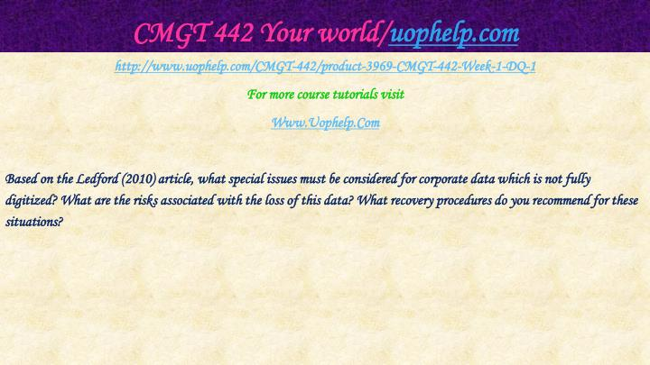 Cmgt 442 your world uophelp com2