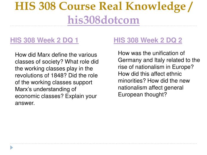 HIS 308 Course Real Knowledge /
