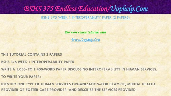 Bshs 375 endless education uophelp com2