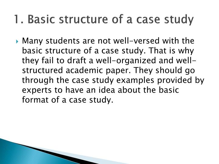 1 basic structure of a case study