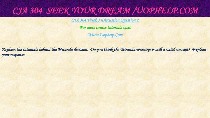 CJA 304  Seek Your Dream /
