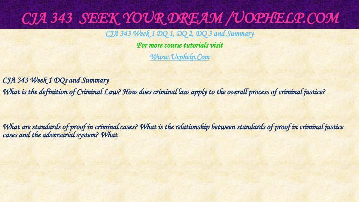 CJA 343  Seek Your Dream /