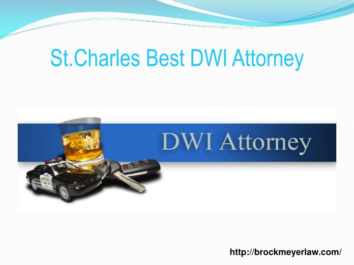 St charles best dwi attorney