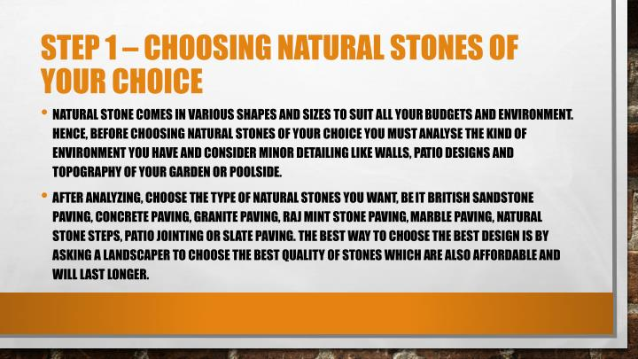 Step 1 choosing natural stones of your choice