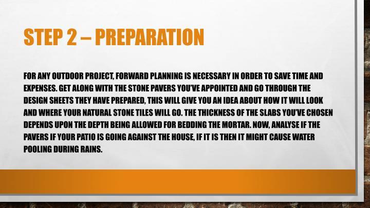 Step 2 – Preparation
