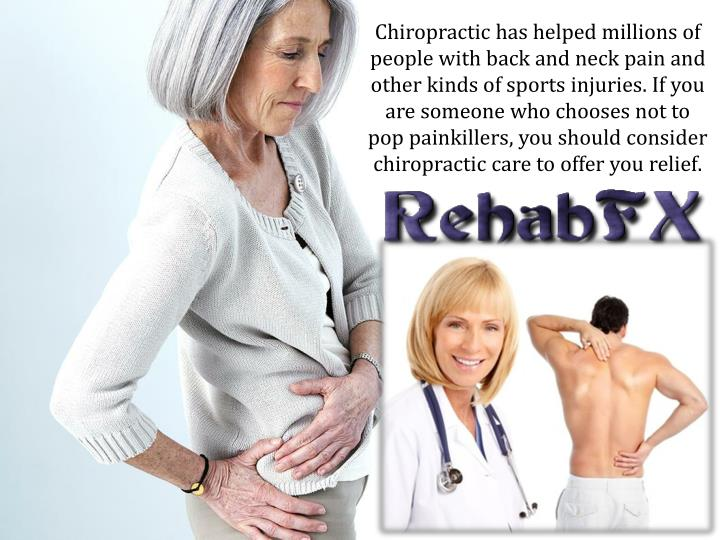 Chiropractic has helped millions of people with back and neck pain and other kinds of sports injuries. If you are someone who chooses not to pop painkillers, you should consider chiropractic care to offer you relief.