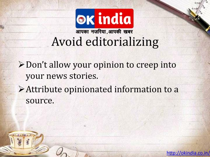 Avoid editorializing