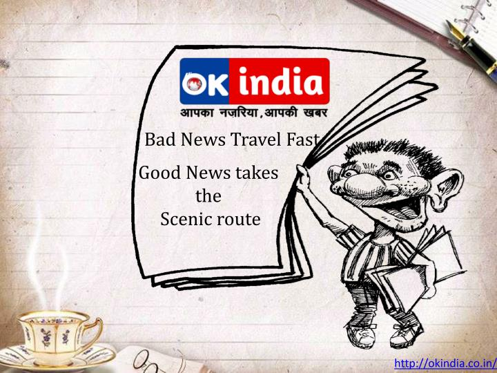 Bad News Travel Fast
