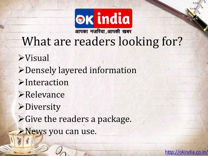 What are readers looking for?