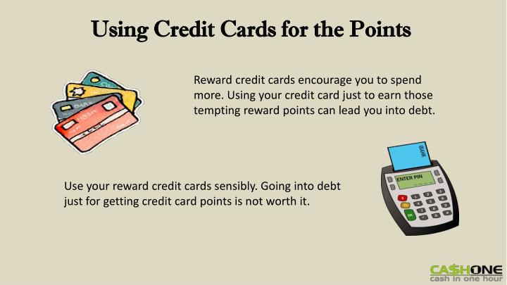 Using Credit Cards for the Points