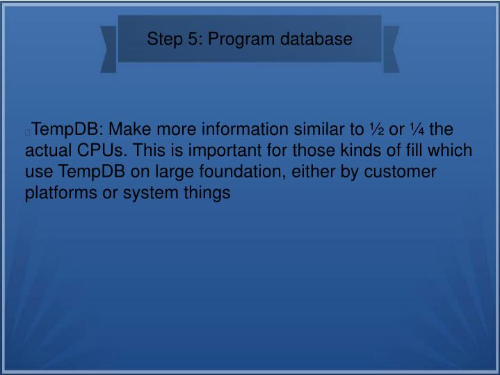 Step 5: Program database