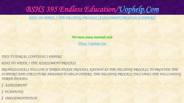 BSHS 395 Endless Education/