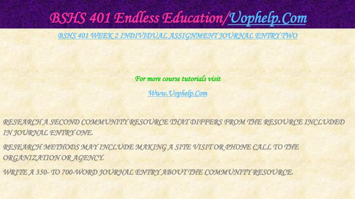 BSHS 401 Endless Education/