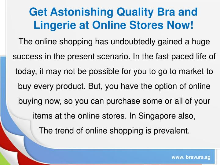Get Astonishing Quality Bra and Lingerie at Online Stores Now!
