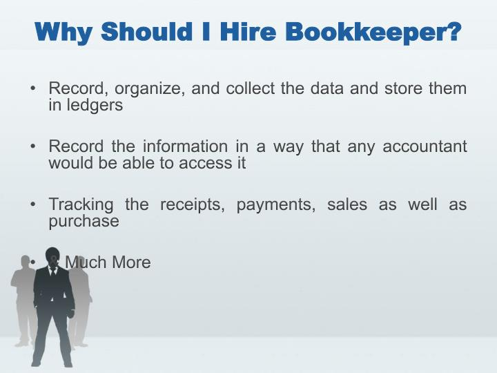 Why Should I Hire Bookkeeper?