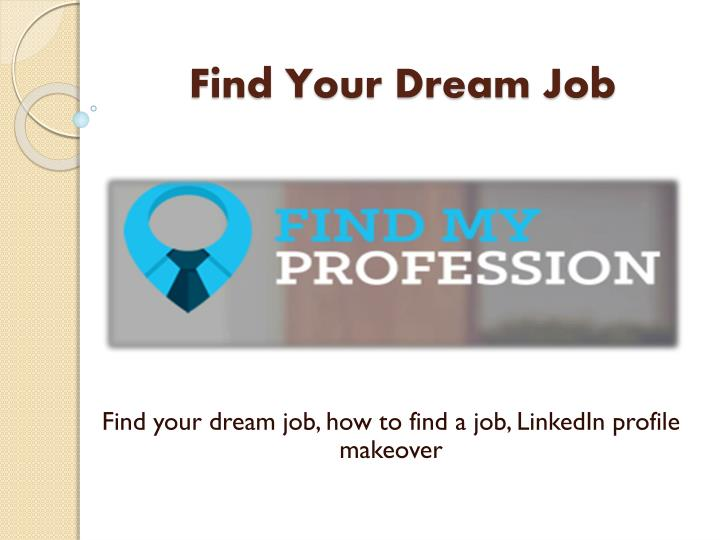 find y our dream job