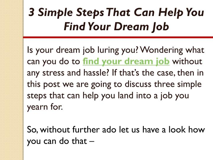 3 Simple Steps That Can Help You Find Your Dream Job