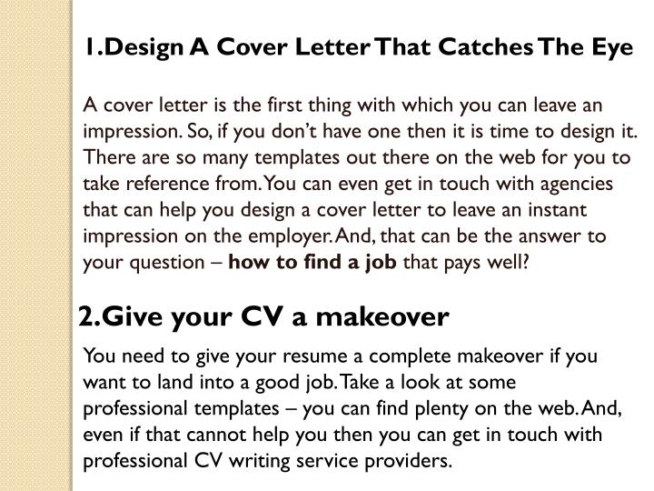 1.Design A Cover Letter That Catches The Eye