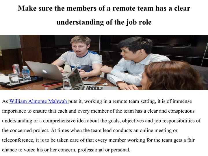 Make sure the members of a remote team has a clear understanding of the job role
