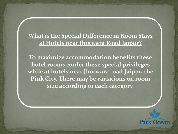 What is the Special Difference in Room Stays at Hotels near