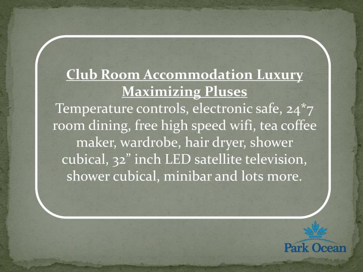 Club Room Accommodation Luxury Maximizing