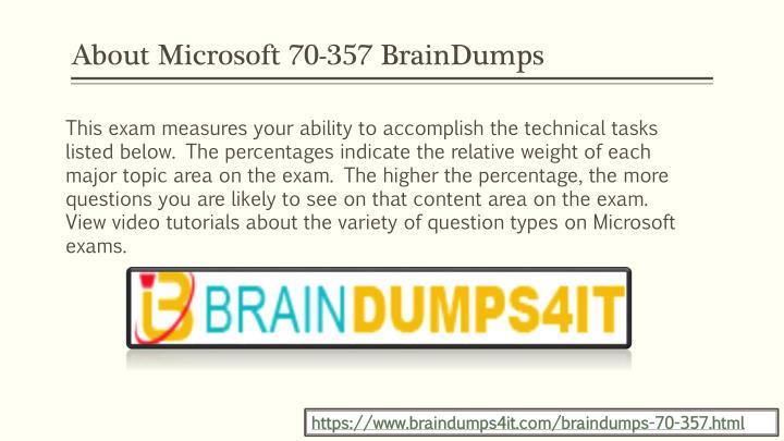About Microsoft 70-357 BrainDumps