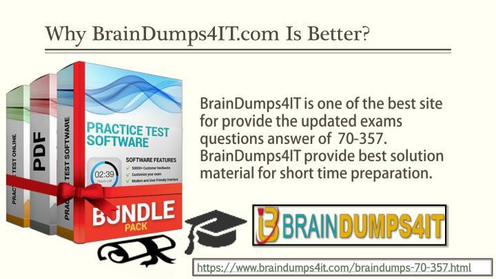 Why BrainDumps4IT.com Is Better?