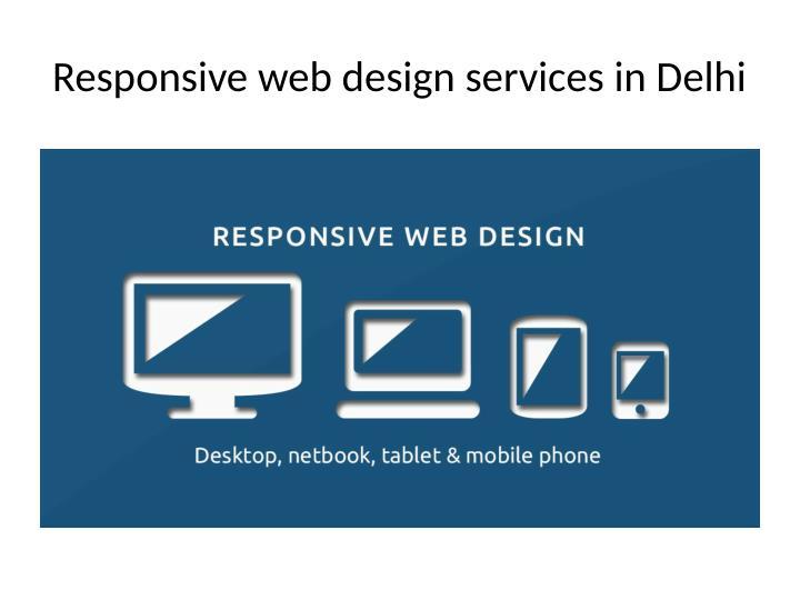 Responsive web design services in Delhi