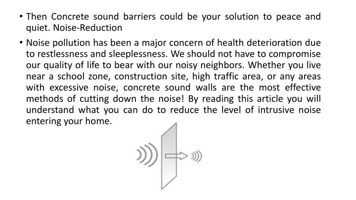 Then Concrete sound barriers could be your solution to peace and quiet. Noise-Reduction
