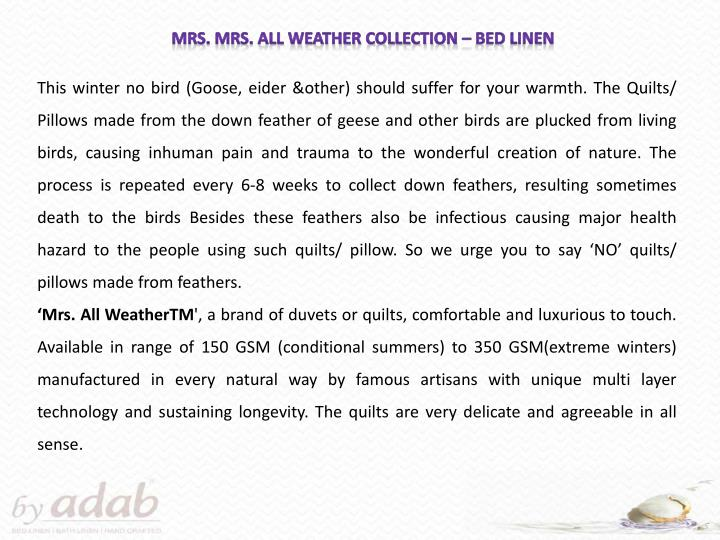 Mrs. Mrs. All Weather Collection – Bed Linen