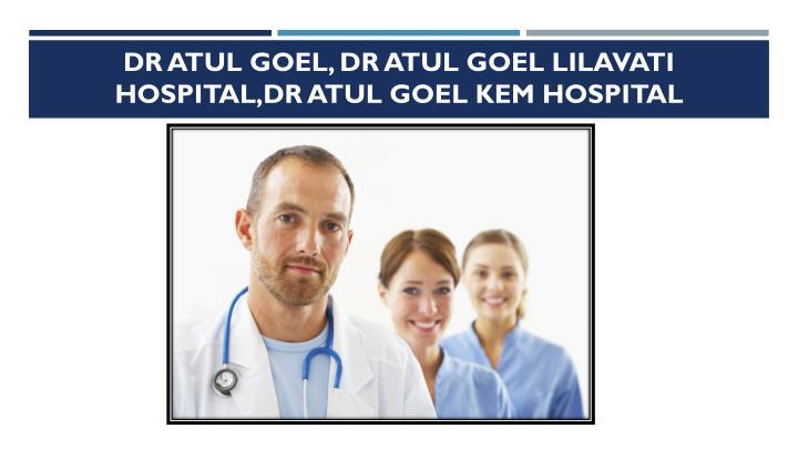 Dr Atul