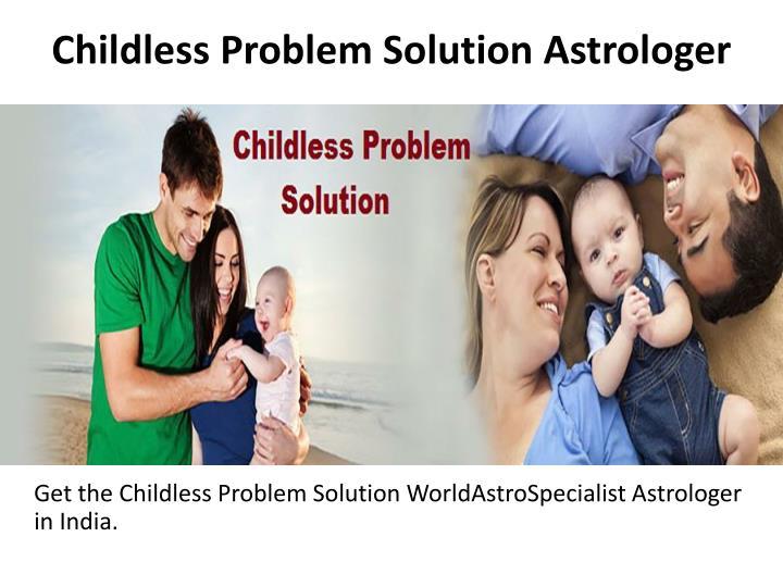 Childless Problem Solution Astrologer