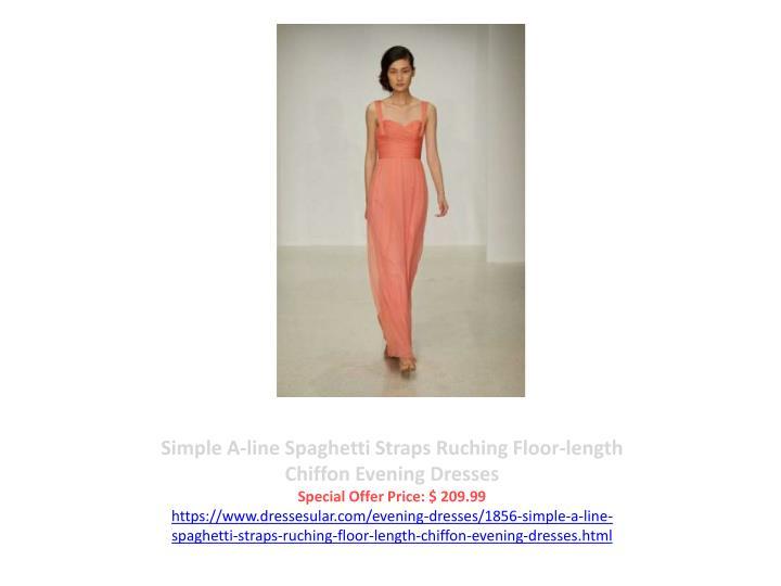Simple A-line Spaghetti Straps Ruching Floor-length Chiffon Evening Dresses