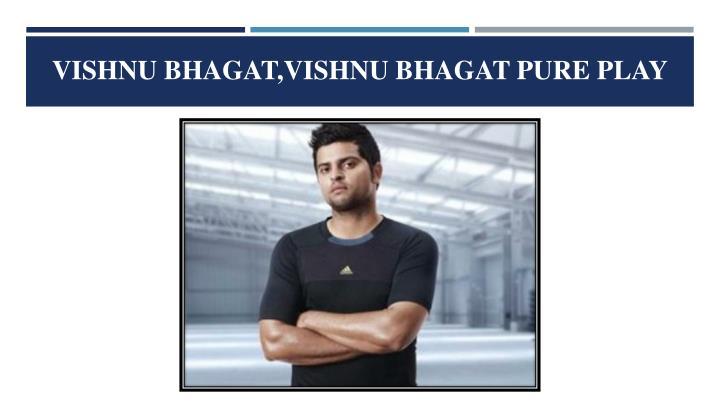 vishnu bhagat,vishnu bhagat pure