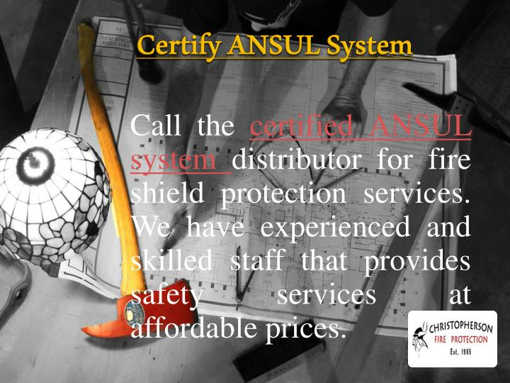 Certify ansul system