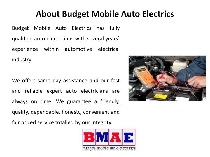 About budget mobile auto electrics