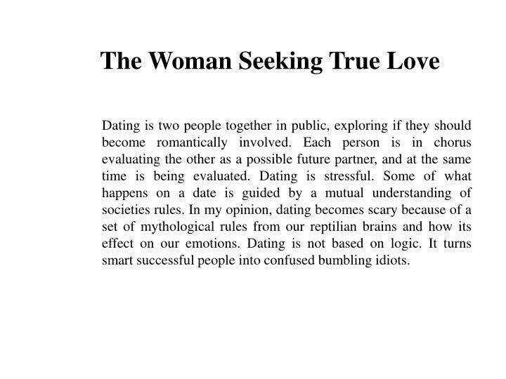 The Woman Seeking True Love