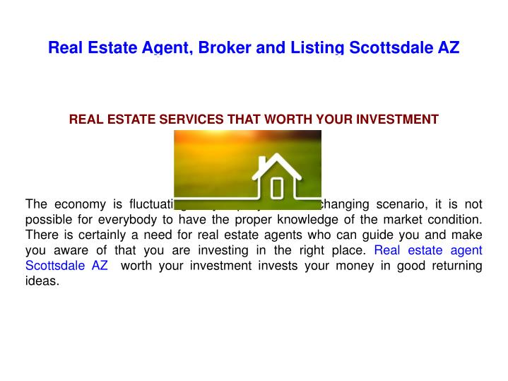 Real Estate Agent, Broker and Listing Scottsdale AZ