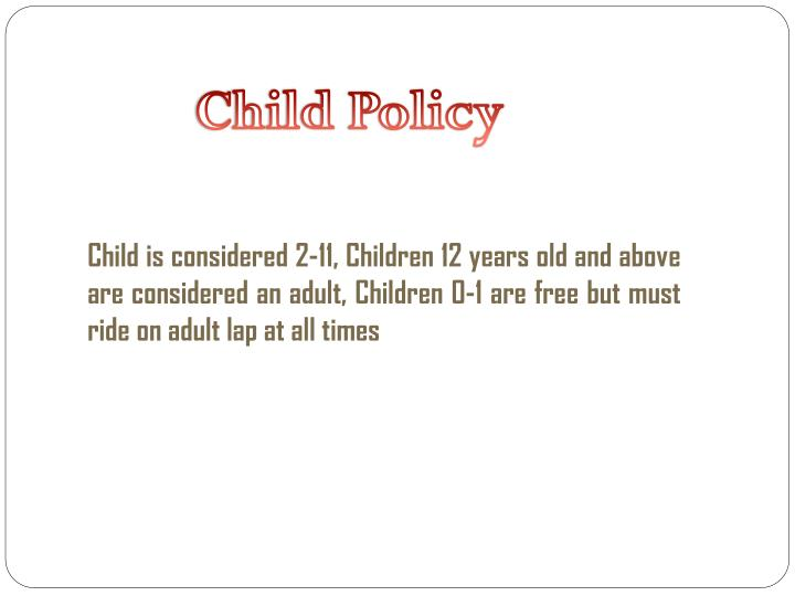 Child Policy