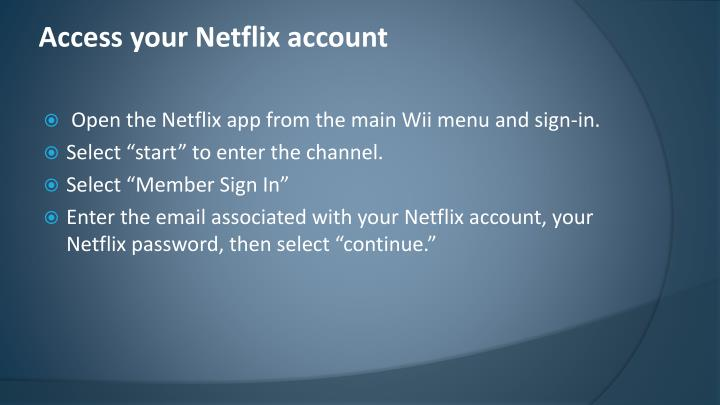 Access your Netflix account