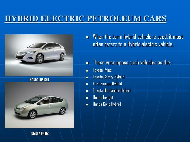 HYBRID ELECTRIC PETROLEUM CARS