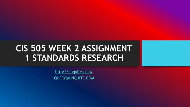 Cis 505 week 2 assignment 1 standards research