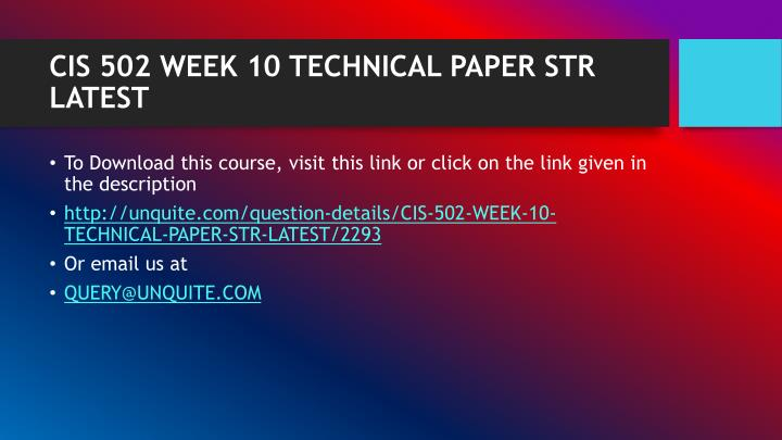CIS 502 WEEK 10 TECHNICAL PAPER STR LATEST