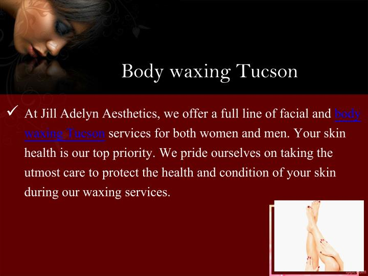 Body waxing Tucson